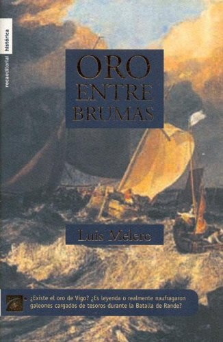 9788496284432: Oro Entre Brumas/ Gold in the Mist (Spanish Edition)