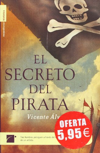 9788496284463: El Secreto del Pirata (The Secret of the Pirate)