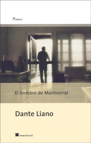 9788496284593: El Hombre de Montserrat (Spanish Edition)