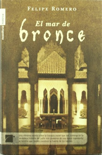 9788496284852: Mar De Bronce (Novela Historica (roca))