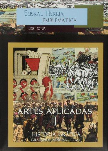 9788496288126: Artes aplicadas I (Euskal Herria Emblematica)