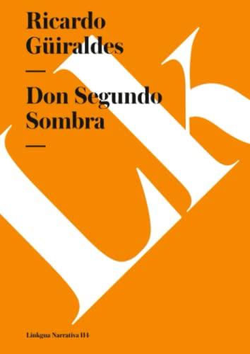 9788496290013: Don Segundo Sombra (Narrativa) (Spanish Edition)