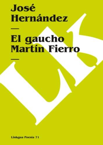 9788496290020: El Gaucho Martin Fierro (Poesia) (Spanish Edition)