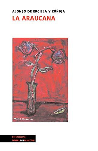 9788496290235: La Araucana I (Poesia) (Spanish Edition) (Poesia (Linkgua))
