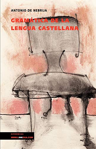 9788496290280: Gramatica de la lengua Castellana/ Grammar Of The Castilian Language