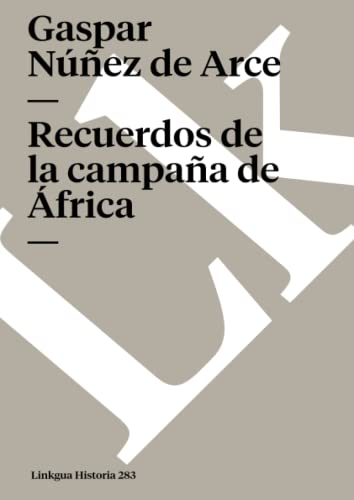 9788496290297: Recuerdos de la campaña de África (Memoria) (Spanish Edition)