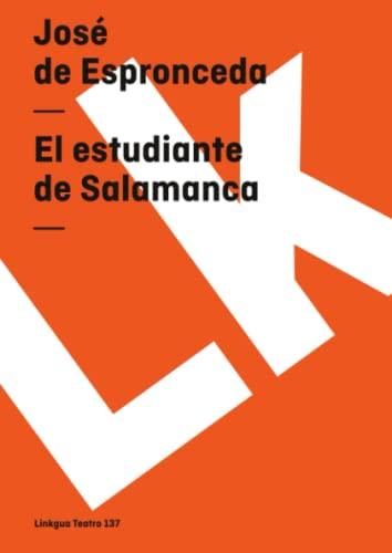 9788496290518: El estudiante de Salamanca (Teatro) (Spanish Edition)