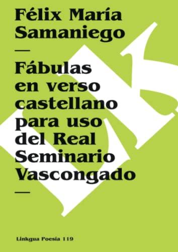 9788496290570: Fábulas en verso castellano para uso del Real Seminario Vascongado (Poesia) (Spanish Edition)