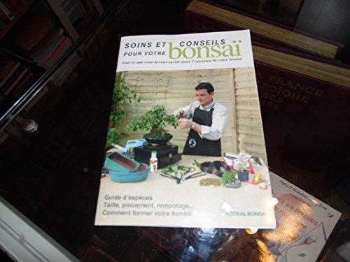"""9788496291041: """"soins et conseils pour votre bonsaï ; tout ce que vous devriez savoir pour l'entretien de votre bonsaï"""""""