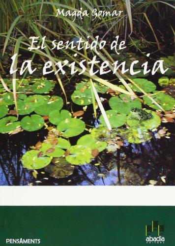 9788496292550: El Sentido De La Existencia