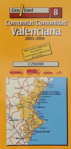 9788496295018: Comunitat/Comunidad València 2005-2006 1:250.000: Amb la NOVA CODIFICACIÓ carret (Mapas de carreteras. Comunidades autónomas y regio)
