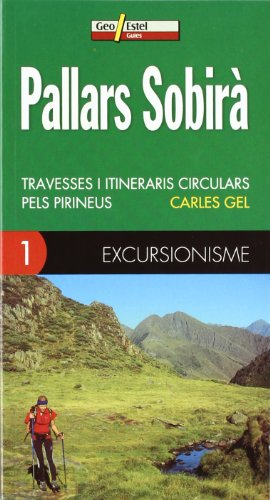 9788496295216: Pallars Sobirà: Travesses i itineraris circula (Guias)