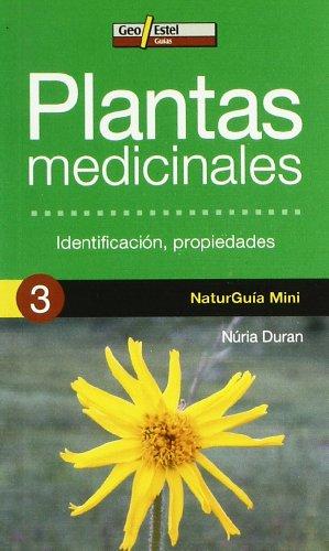 9788496295742: Plantas medicinales: Identificación, propiedades (Naturguía Mini)