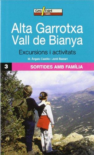9788496295858: Alta Garrotxa - Vall de Baianya: Sortides en familia 3 (Guias)