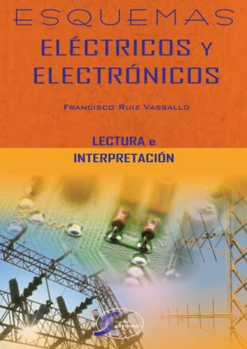 9788496300026: Esquemas Electricos Y Electronicos