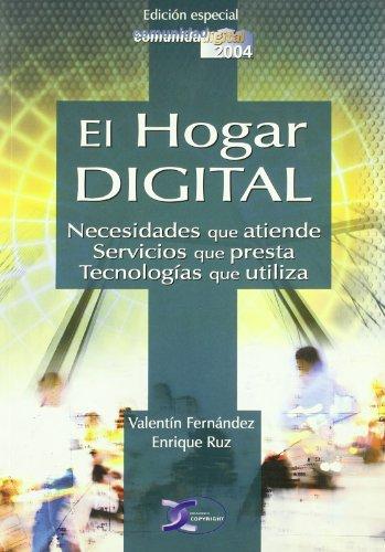 El hogar digital (Paperback): Valentín Fernández Vidal,