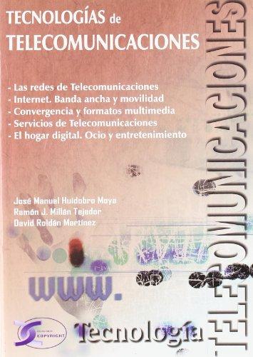 Tecnologías de telecomunicaciones: Huidobro, José Manuel