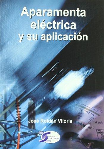 9788496300170: Aparamenta electrica y su aplicacion
