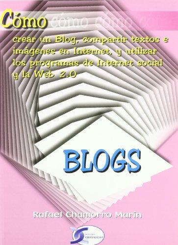 9788496300491: Blogs - como crear