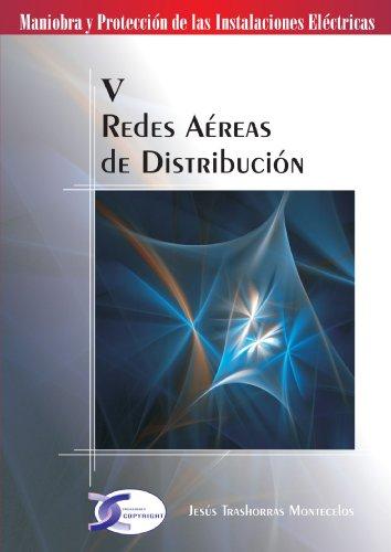 Redes Aereas de Distribucion (Spanish Edition): Jesús Trashorras Montecelos