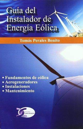 9788496300972: Guía del instalador de energía eólica