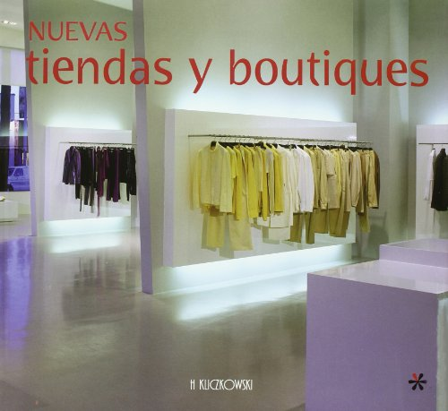 9788496304222: Nuevas tiendas y boutiques / New Stores and Boutiques (Architectura Y Diseno / Architecture and Design) (Spanish Edition)
