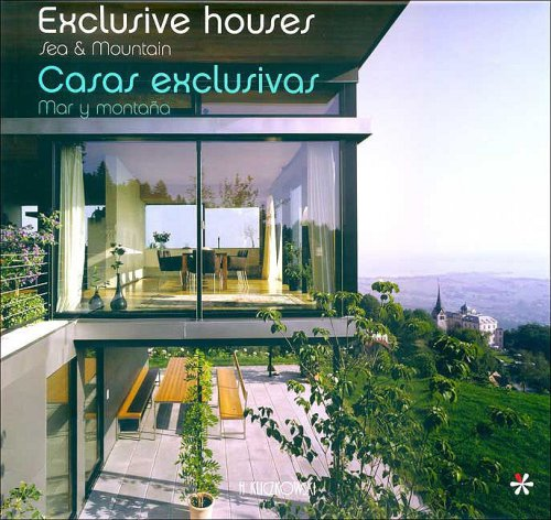 Exclusive Houses. Sea & Mountain. Casas Exclusivas. Mar y Montaña.