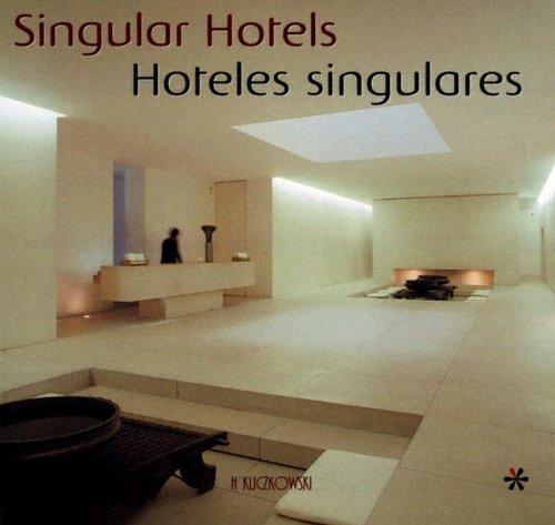 9788496304581: Hoteles singulares (singular hotels) (Arquitectura Y Diseno / Architecture and Design)