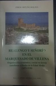 9788496308145: Realengo y señorio en el marquesado de villena