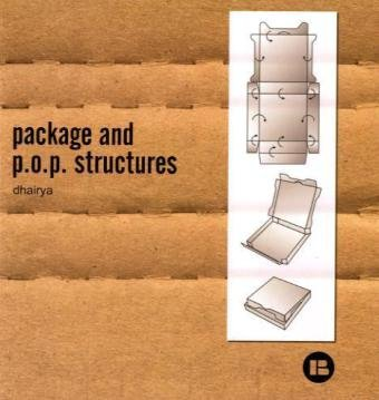 Package and P.O.P. Structures [With CDROM]: Dhairya