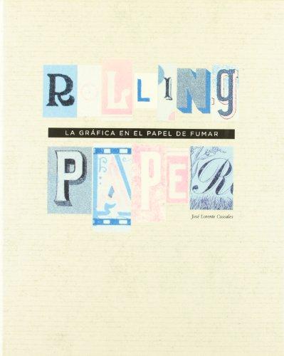 Rolling Paper Graphics: Jose Lorente