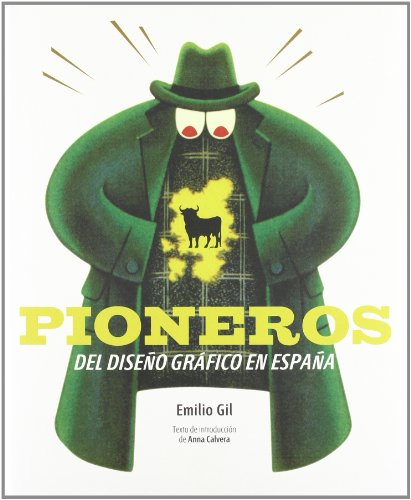 9788496309968: Pioneros del Diseño Gráfico: Pioneers of Graphic Design (Spanish Edition)
