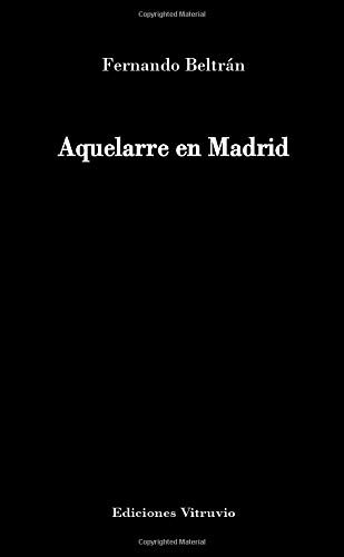 9788496312401: Aquelarre En Madrid (Spanish Edition)