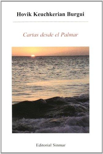 9788496312784: Cartas Desde El Palmar (Spanish Edition)