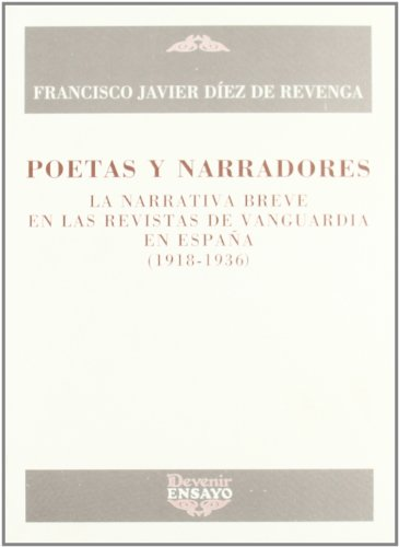 Poetas Y Narradores: La Narrativa Breve En: Diez de Revenga,