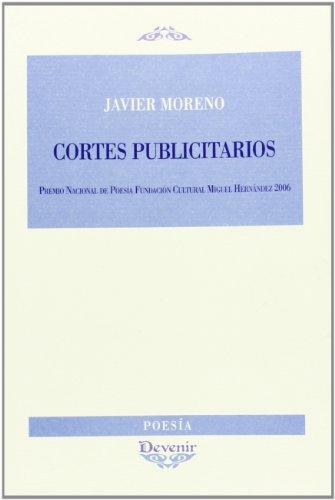 Cortes publicitarios (Paperback): Francisco Javier Moreno