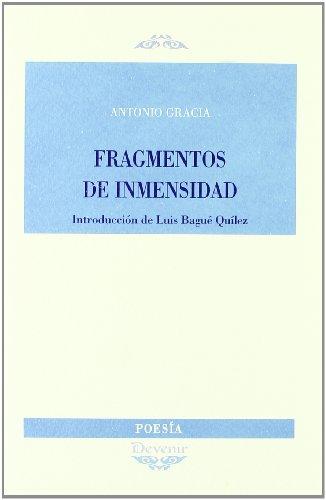 9788496313859: Fragmentos de inmensidad