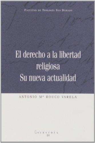 9788496318434: El derecho a la libertad religiosa