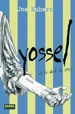 9788496325401: Yossel, 19 De Abril De 1943: Historia de la sublevacion del gueto de Varsovia