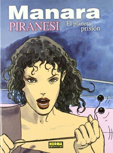 9788496325623: PIRANESI: EL PLANETA PRISION