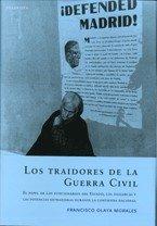 9788496326347: Traidores de la Guerra civil, los - el papel de los funcionarios estad
