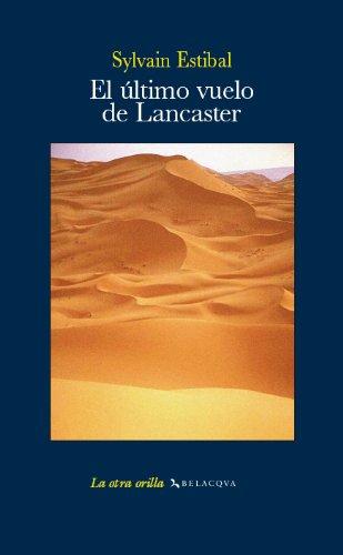 9788496326767: El último vuelo de Lancaster (La otra orilla)