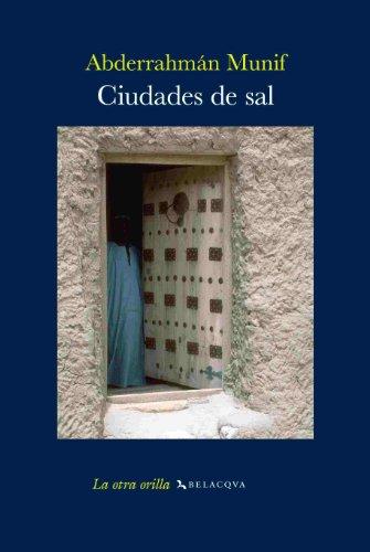 9788496326903: Ciudades de sal (La otra orilla)