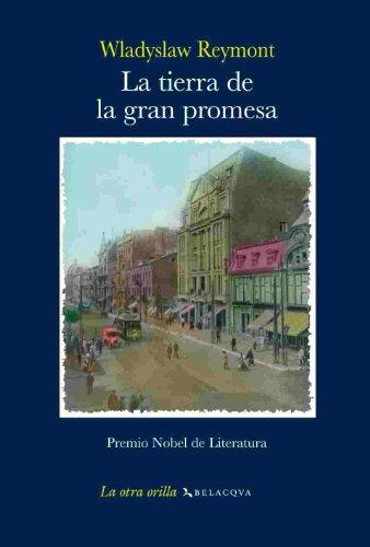 9788496326910: La Tierra De La Gran Promesa