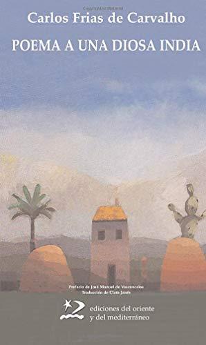 9788496327085: Poema a una diosa india (Poesía del Oriente y del Mediterráneo) (Spanish Edition)