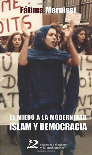 9788496327290: Miedo A La Modernidad. Islam Y Democracia (Segunda Edición) (Sociedades)