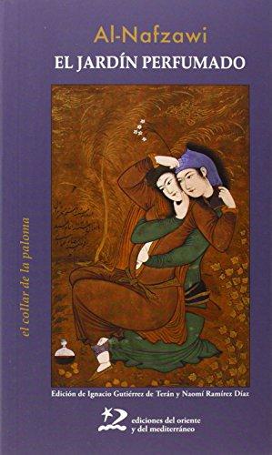 El jardín perfumado: Al-Nafzawi, Umar b.