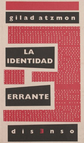 9788496327917: Identidad errante, la (Disenso)