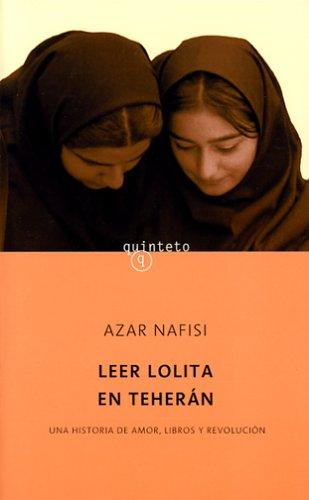 Leer Lolita En Teheran (Spanish Edition) (8496333159) by Azar Nafisi