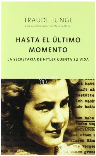 9788496333222: HASTA EL ULTIMO MOMENTO: LA SECRETRIA DE